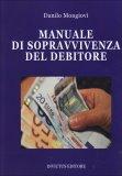 Manuale di Sopravvivenza del Debitore