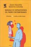 Manuale di Sopravvivenza del Padre Contemporaneo  - Libro