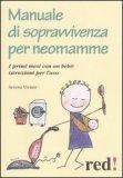 Manuale di Sopravvivenza per Neomamme