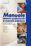 Manuale Didattico Professionale di Anatomia Palpatoria