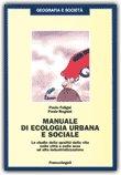 Manuale di Ecologia Urbana e Sociale