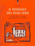 Il Manuale del Feng-Shui