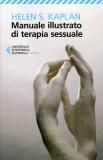 Manuale Illustrato di Terapia Sessuale  - Libro