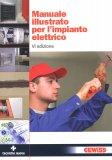 Manuale Illustrato per l'impianto Elettrico  - Libro