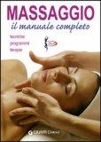 Massaggio - Il Manuale Completo