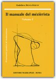 Il Manuale del Mézièrista - Vol. 1