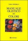 Manuale Olistico dei Colori