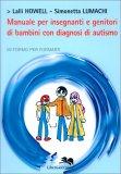 Manuale per Insegnanti e Genitori di Bambini con Diagnosi di Autismo — Libro