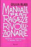 Manuale per Ragazze Rivoluzionarie — Libro