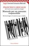 Manuale per un Consumo Responsabile  - Libro