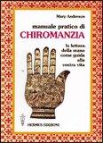 Manuale Pratico di Chiromanzia — Manuali per la divinazione