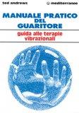 Manuale pratico del guaritore  - Libro