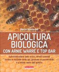 Apicoltura Biologica con Arnie Warré e Top Bar - Libro
