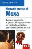 Manuale Pratico di Moxa  - Libro