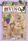Manuale Pratico per Fare il Vino  - Libro