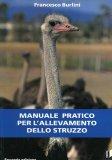 Manuale Pratico per l'Allevamento dello Struzzo