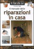 Il Manuale delle Riparazioni in Casa