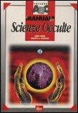 Il Manuale delle Scienze Occulte — Libro