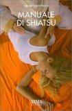 Manuale di Shiatsu — Libro