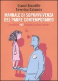 Manuale di Sopravvivenza del Padre Contemporaneo — Libro