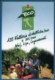 Mappa 135 Fattorie Didattiche 2 225 Oasi Wwf, Lipu, Legambiente
