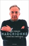 Marchionne: L'Uomo dell'Impossibile — Libro