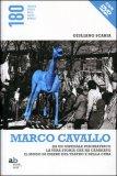 Marco Cavallo + DVD