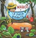 Marco e la Zucca Gigante - Libro