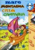 Mare Montagna Città Campagna + CD