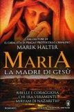 Maria la Madre di Gesù  - Libro
