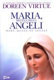 Maria, Regina degli Angeli  - Libro