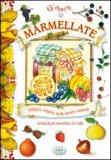 Marmellate - Confetture, Composte, Succhi, Chutney E Mostarde