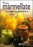 Marmellate, Conserve, Gelatine e...