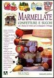 Marmellate, Confetture e Succhi