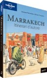 Marrakech - Itinerari d'Autore - Guida Lonely Planet