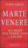 Marte e Venere - 365 modi per tener vivo l'amore