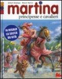 Martina Principesse e Cavalieri