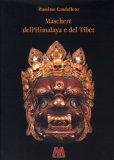 Maschere dell'Himalaya e del Tibet  - Libro