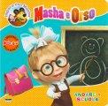 Masha e Orso - Andare a Scuola - Libro