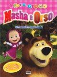 Masha e Orso - Un Amico Speciale - Libro