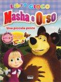 Masha e Orso - Una Piccola Peste - Libro