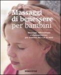 Massaggi di Benessere per Bambini