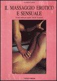 Il Massaggio Erotico e Sensuale