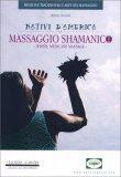 Nativi d'America e Massaggio Sciamanico - Libro