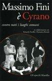 Massimo Fini è Cyrano