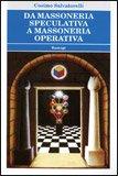 Da Massoneria Speculativa a Massoneria Operativa