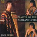 Master of the Andean Flutes  — CD