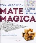 Mate Magica - Il Grande Libro dei Giochi - Libro
