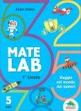 Matelab - Primo Livello - Viaggio nel Mondo dei Numeri - Libro