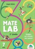Matelab - Terzo Livello - Viaggio nel Mondo dei Numeri - Libro